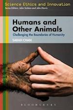 Humans and Other Animals (Science Ethics and Society)