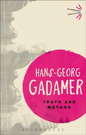 Truth and Method af Hans-Georg Gadamer