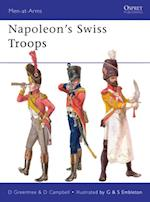 Napoleon s Swiss Troops af David Greentree