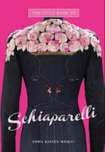 The Little Book of Schiaparelli af Emma Baxter Wright