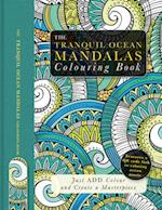 The Tranquil Ocean Mandalas Colouring Book