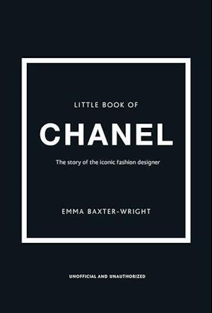 Bog, hardback The Little Book of Chanel af Emma Baxter-Wright