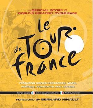 Bog, hardback Le Tour de France af Luke Edwardes-Evans, Andy McGrath, Serge Laget
