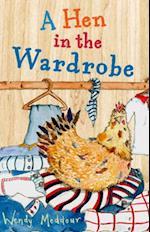 Hen in the Wardrobe af Wendy Meddour