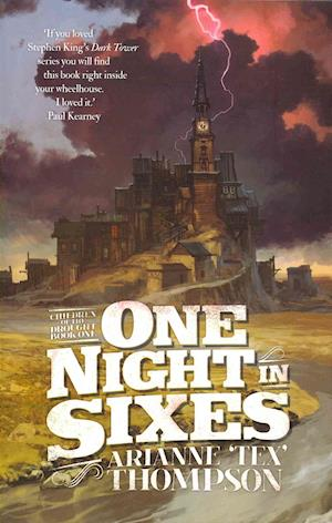 One Night in Sixes af Arianne 'Tex' Thompson
