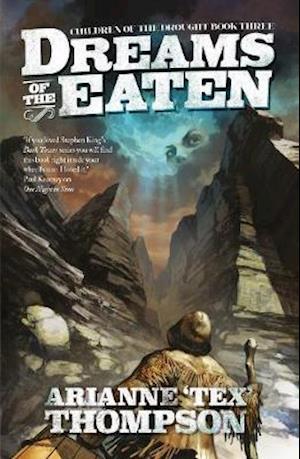 Bog, paperback Dreams of the Eaten af Arianne 'Tex' Thompson