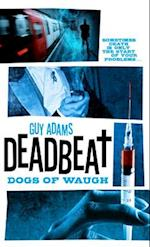 Dogs of Waugh (Deadbeat)