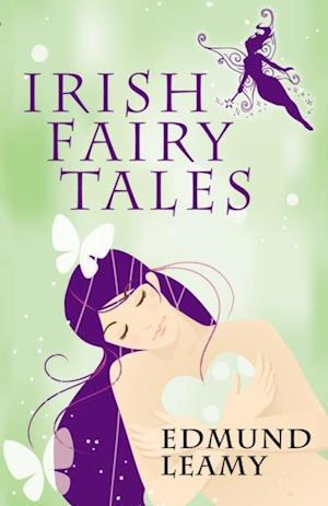 Irish Fairy Tales af Edmund Leamy