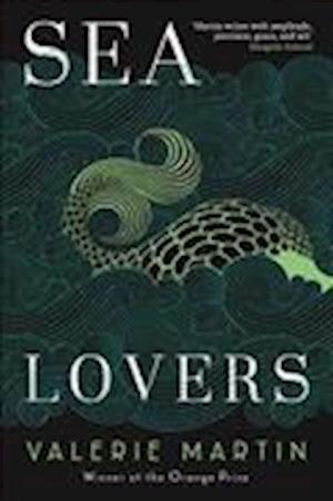 Sea Lovers af Valerie Martin