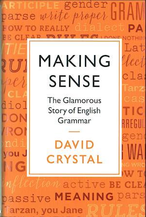 Bog, hardback Making Sense af David Crystal