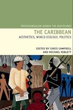 The Caribbean (Postcolonialism Across the Disciplines Lup)