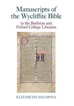 Manuscripts of the Wycliffite Bible in the Bodleian and Oxford College Libraries (Exeter Medieval Texts and Studies Lup)