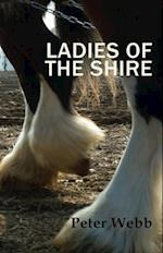 Ladies of the Shire af Peter Webb