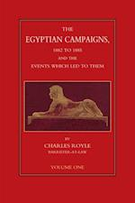 Egyptian Campaigns, 1882 to 1885, and the Events that Led to Them - Volume 1 af Charles Royle