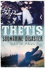 Thetis: Submarine Disaster af David Paul