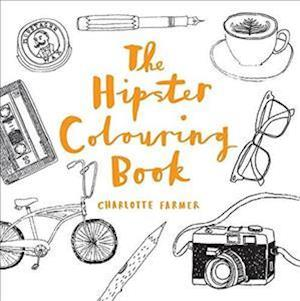 The Hipster Colouring Book af Charlotte Farmer