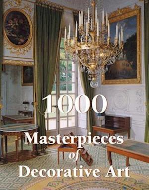 1000 Masterpieces of Decorative Art af Emile Bayard