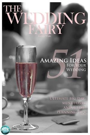 51 Amazing Ideas for Your Wedding af The Wedding Fairy George Watts