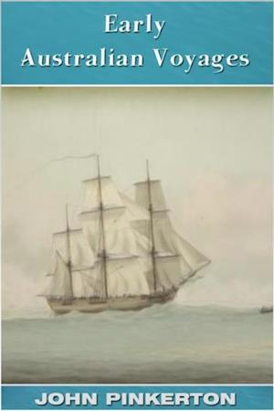 Early Australian Voyages af John Pinkerton