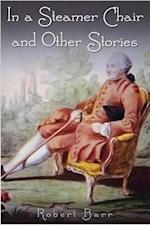In a Steamer Chair and Other Stories af Robert Barr