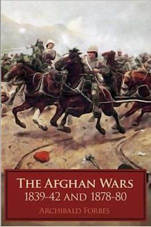 Afghan Wars af Archibald Forbes