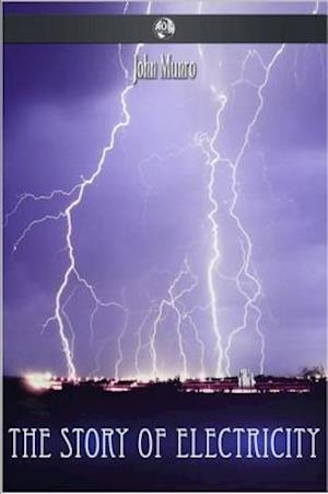 Story of Electricity af John Munro