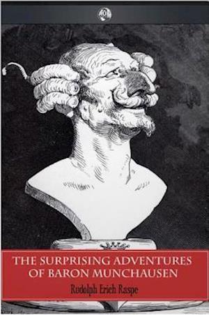 Surprising Adventures of Baron Munchausen af Rudolph Erich Raspe
