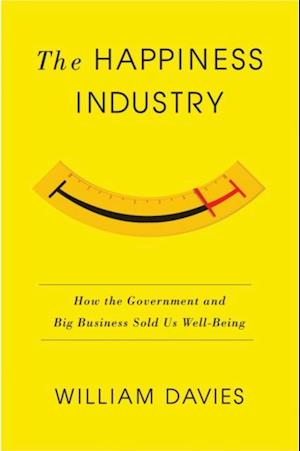 Happiness Industry af William Davies