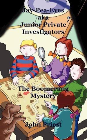 Jay-Pea-Eyes Aka Junior Private Investigators af John Priest