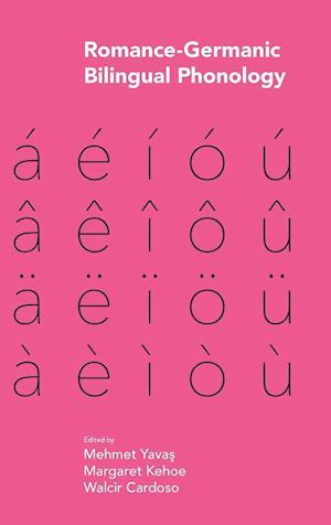 Bog, hardback Romance-Germanic Bilingual Phonology