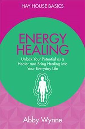 Energy Healing af Abby Wynne
