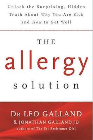 The Allergy Solution af Leo Galland