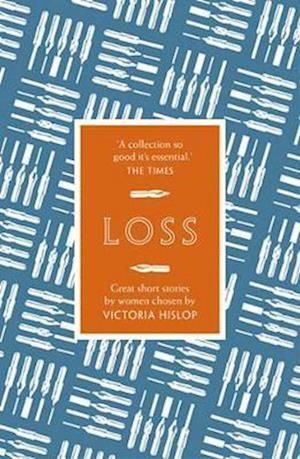 The Story: Loss af Victoria Hislop