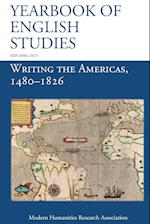 Writing the Americas, 1480-1826 (Yearbook of English Studies (46) 2016) (Yearbook of English Studies, nr. 46)