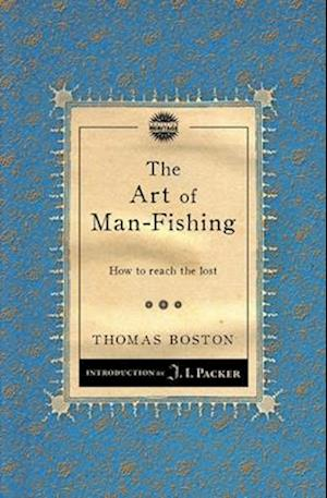 The Art of Man-fishing af Thomas Boston