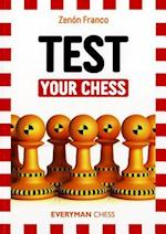 Test Your Chess af Zenon Franco