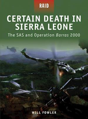 Certain Death in Sierra Leone af Will Fowler