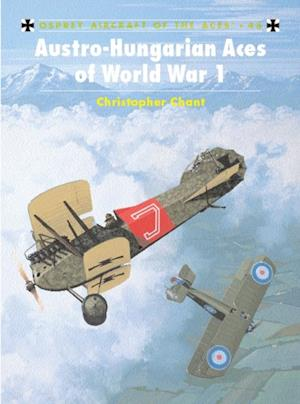 Austro-Hungarian Aces of World War 1 af Chris Chant