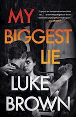 My Biggest Lie af Luke Brown