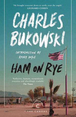 Ham on Rye af Charles Bukowski
