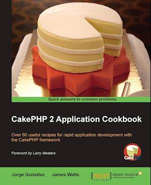 CakePHP 2 Application Cookbook af James Watts