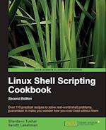 Linux Shell Scripting Cookbook, Second Edition af Shantanu Tushar