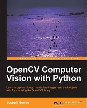 OpenCV Computer Vision with Python af Joseph Howse