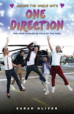 Around the World with One Direction - The True Stories as told by the Fans