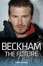 Beckham - The Future af Gwen Russell