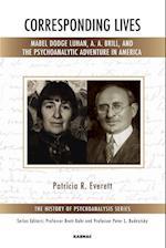 Corresponding Lives (The History of Psychoanalysis Series)