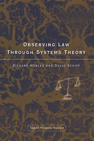 Observing Law through Systems Theory af Richard Nobles