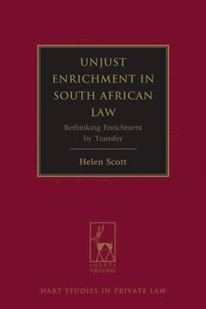 Unjust Enrichment in South African Law af Helen Scott