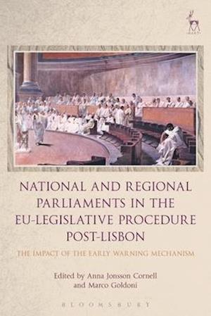 Bog, hardback National and Regional Parliaments in the EU-Legislative Procedure Post-Lisbon af Anna Jonsson Cornell