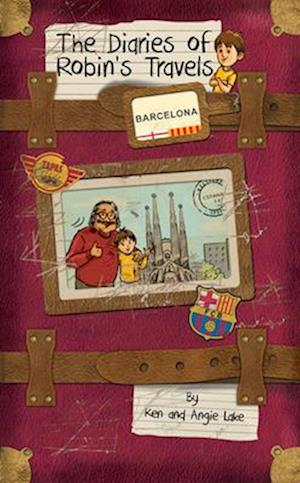 Bog, paperback The Diaries of Robin's Travels: Barcelona af Ken Lake